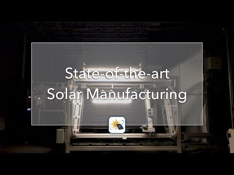 State-of-the-Art Solar Manufacturing